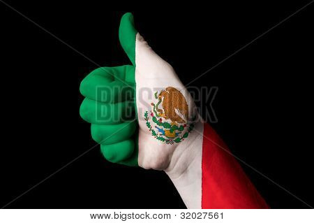 Mexico National Flag Thumb Up Gesture For Excellence And Achievement Made With Hand