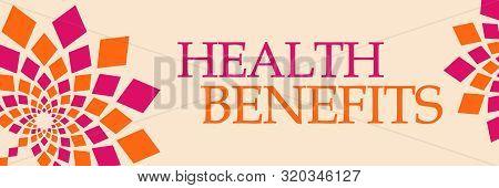 Health Benefits Text Written Over Pink Orange Background.