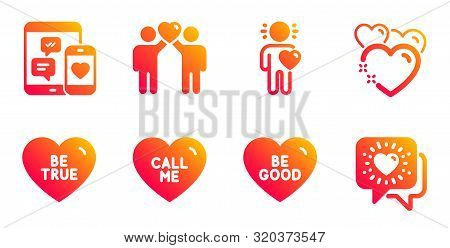 Friends Couple, Be True And Call Me Line Icons Set. Friend, Heart And Social Media Signs. Be Good, F