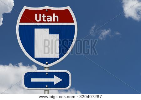 Road Trip To Utah, Red, White And Blue Interstate Highway Road Sign With Word Utah And Map Of Utah W