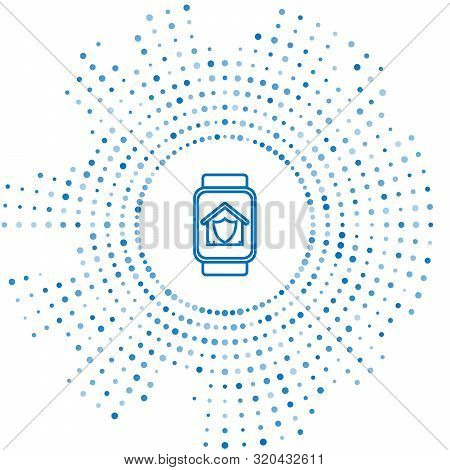 Blue line Smart watch with house under protection icon isolated on white background. Protection, safety, security, protect, defense concept. Abstract circle random dots. Vector Illustration poster