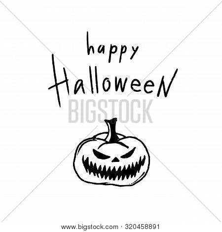 Hand Drawn Halloween Design For Card, Banner Or Party Invitation With Spooky Pumpkin And Handletteri