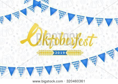 Oktoberfest Banner. Background With Oktoberfest Lettering Logo, Holiday Garland Buntings Of Bavarian