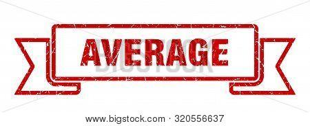 Average Grunge Ribbon. Average Sign. Average Banner