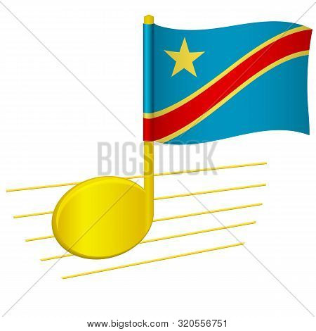 Democratic Republic Of The Congo Flag And Musical Note. Music Background. National Flag Of Democrati