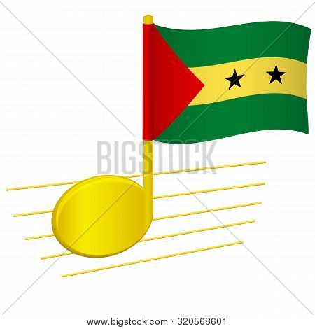 Sao Tome And Principe Flag And Musical Note. Music Background. National Flag Of Sao Tome And Princip