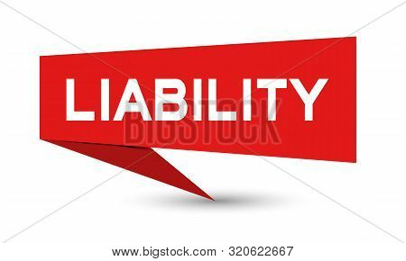 Red Paper Speech Banner With Word Liability On White Background (vector)