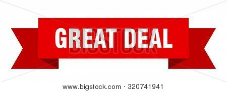 Great Deal Ribbon. Great Deal Isolated Sign. Great Deal Banner