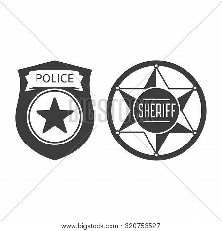 Police Officer And Sheriff Badge Icon Isolated On White Background. Symbol Of Protection Law Order.