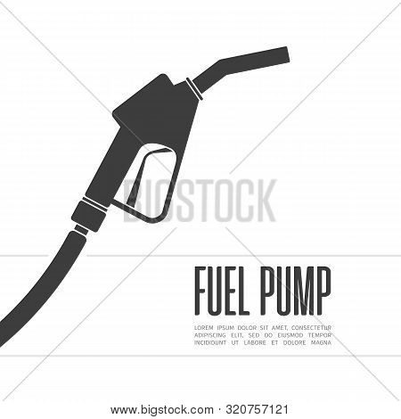 Fuel Pump Sign In Modern Flat Style. Gas Station Icon Isolated On White Background. Fuel Or Petrol S