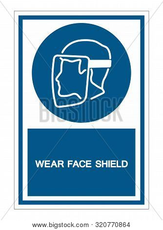 Symbol Face Shield Must Be Worn Sign Isolate On White Background,vector Illustration