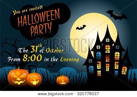 Halloween Party Invitation Template With Haunted House, Scary Pumpkins, Bats, Ugly Trees And Full Mo