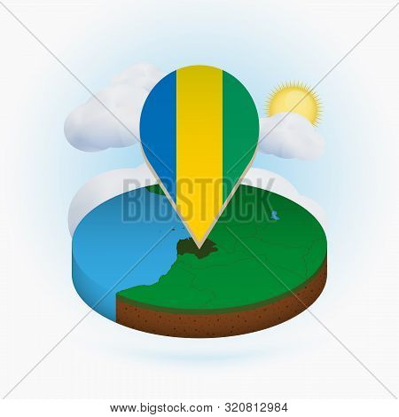 Isometric Round Map Of Gabon And Point Marker With Flag Of Gabon. Cloud And Sun On Background. Isome