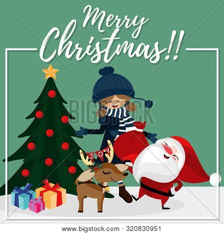 Christmas Cartoon Of Santa Claus, Cute Girl, Reindeer, Gift Box With Christmas Tree And Merry Christ