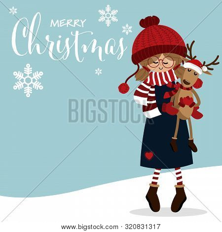 Christmas Holiday Season Background With Cute Girl In Winter Custom With Cute Reindeer Doll And Happ