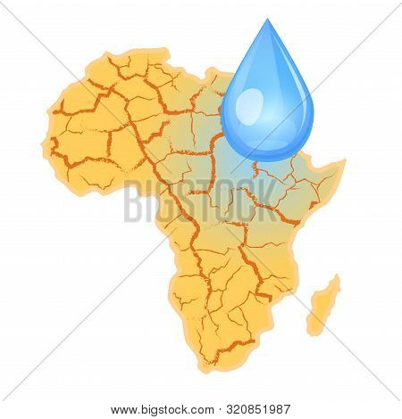 Africa Needs Water. Water Scarcity Concept. Drought In Africa And A Drop Of Water. Vector Illustrati