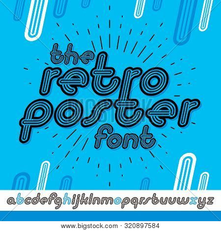 Vector Retro Lowercase English Alphabet Letters Collection. Cool Disco Cursive Font, Script From A T