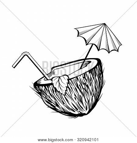 Coconut Cocktail Black And White Illustration. Coco Half With Umbrella And Straw Coloring Picture. S