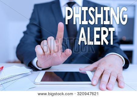 poster of Text sign showing Phishing Alert. Conceptual photo aware to fraudulent attempt to obtain sensitive information.