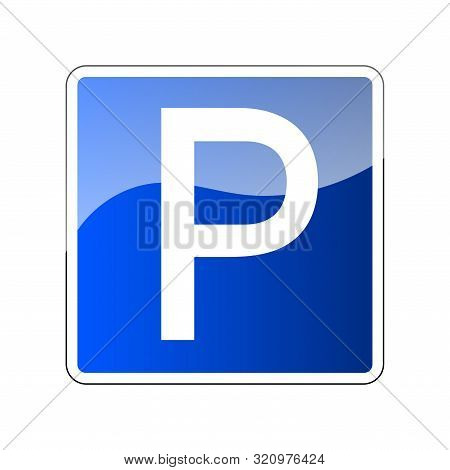 Parking Road Sign Blank. Parking Place Sign For Car. Transport Park Zone. Roadsign Regulation. Trans
