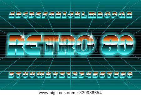 Retro 80 alphabet font. Glow letters and numbers. Stock vector typescript for your typography in retro 80s style. poster