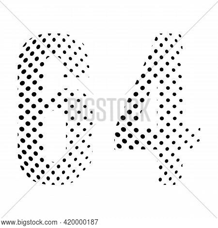 Number Sixty-four, 64 In Halftone. Dotted Illustration Isolated On A White Background. Vector Illust