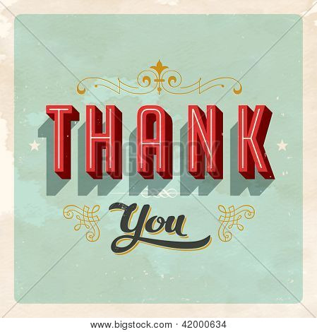 Vintage Thank You Card - Vector EPS10. Grunge effects can be easily removed for a brand new, clean card.