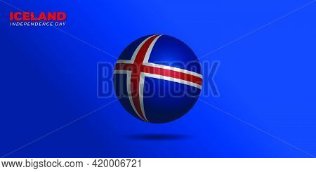 Iceland Independence Day Design With Iceland Flag Ball Design. Good Template For Iceland National Da