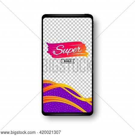 Super Sale Banner. Phone Mockup Vector Banner. Discount Banner Shape. Coupon Bubble Icon. Social Sto