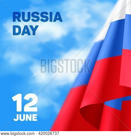 Russia National Day Banner Or Greeting Card. Russian Waving Flag To The Independence Day Of Russia -