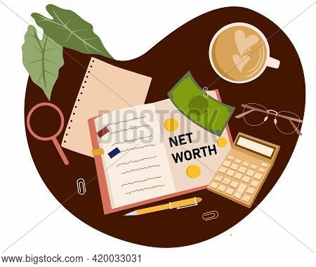 Net Worth Concept Note On Book Around Money Coffee Spectacles Calculator With Cartoon Flat Style