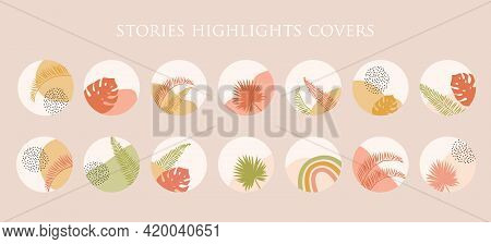 Tropical Bohemian Summer Set Of Abstract Story Highlight Cover In Bright Color. Trendy Boho Hand Dra