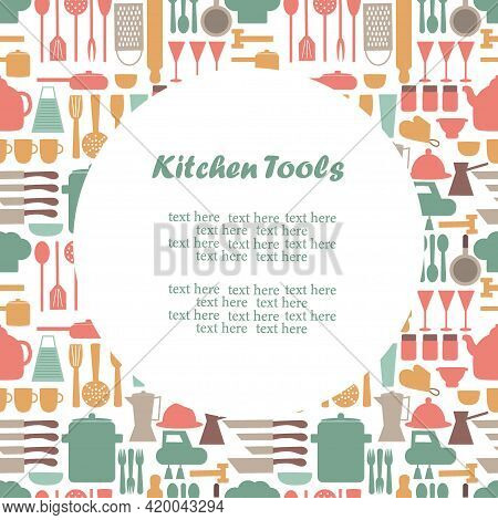 Postcard With A Collection Of Kitchen Utensils And Place For Text. Kitchen Utensils Elements For Tem
