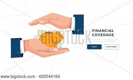 Financial Coverage Landing Page Template. Businessman Is Holding Hands Over The Piggy Bank To Protec