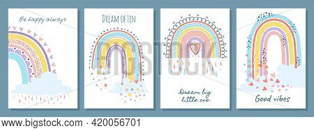 Rainbow Card. Cute Pastel Rainbows With Quotes, Colorful Rain And Clouds. Be Happy Always, Dream Oft