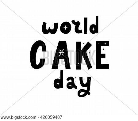Happy Cake Day Lettering Calligraphy Llustration Vector Design Color