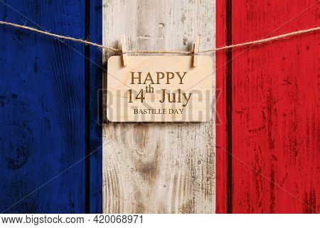 Congratulations To France On July 14 - Bastille Day. Vintage Congratulation On The Background Of The