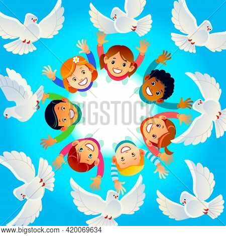 Multicultural Children In A Circle With Happy Faces, Raising Their Hands Up. Pigeons Fly. Illustrati