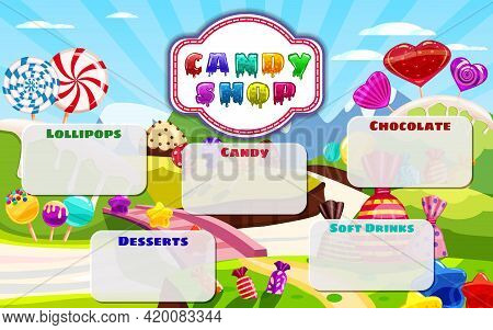 Candy Shop, Sweet Different Bonbon, Lollipops, Chocolate, Jelly. Template Menu For Caffe, Cafeteris,