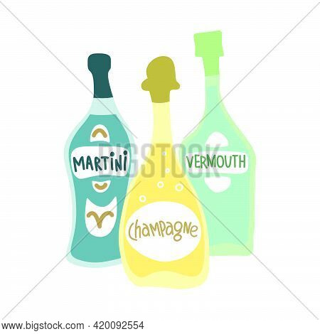 Collection Of Bottles With Alcohol. Martini, Champagne And Vermouth. Party Drinks Concept. Hand Draw