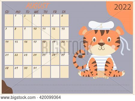Planner Calendar For August 2022. Cute Tiger Sailor In A Vest And Hat With Ribbons. Year Of The Tige