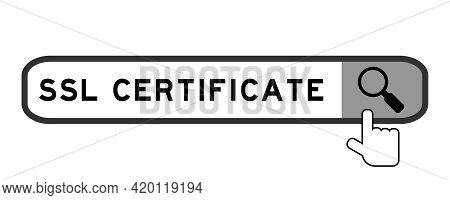 Search Banner In Word Ssl (abbreviation Of Secure Sockets Layer) Certificate With Hand Over Magnifie