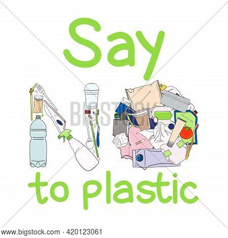 Say No To Plastic Poster. Concept Of Prevention Of Plastic Pollution. Eco-friendly Sustainable Lifes
