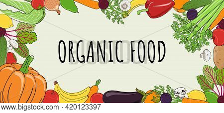 Vegetables And Fruits Wide Frame. Organic Market Banner And Healthy Food Template. Concept Of Fresh