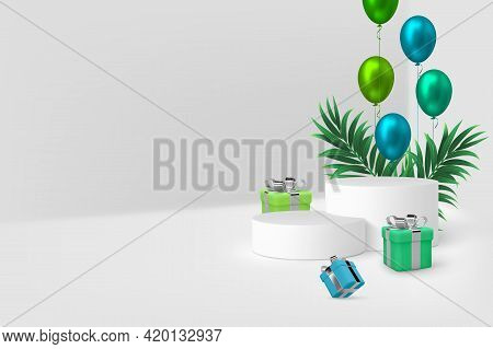 Vector 3d Podium Scene With Gift Boxes, Balloons And Tropical Leaves. Mockup For Product Presentatio