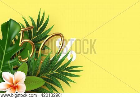 Tropical Leaves With 3d Golden 50 Percent Sign. Template With Copy Space For Summer Seasonal Discoun