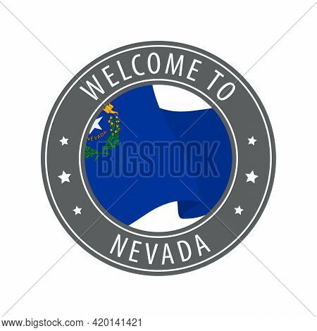 Welcome To Nevada. Gray Stamp With A Waving State Flag. Collection Of Welcome Icons.