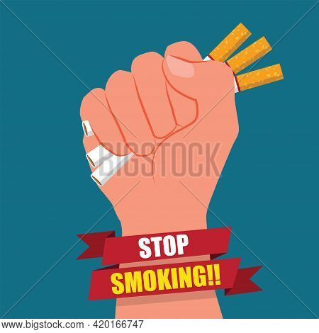 Cigarettes In Fist Hand. Giving Up Smoking. Stop Smoking Concept. May 31st World No Tobacco Day. No