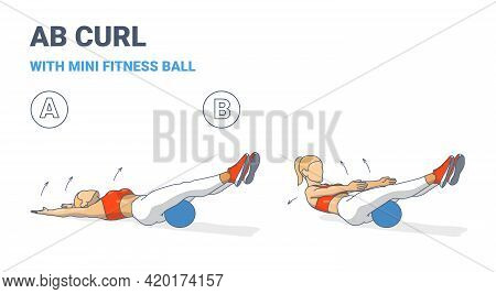 Girl Doing Ab Curl Exercise With Fitness Mini Ball Guidance Colorful Concept Illustration.