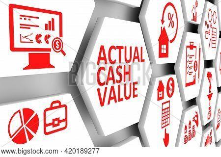 Actual Cash Value Concept Cell Background 3d Illustration